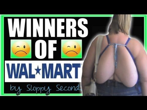 Winners of Walmart by SSM (Sloppy Secondz Music) - Just watch this. Then applaud how  . . . unusual some Americans are. Including the singer. I am so sorry.