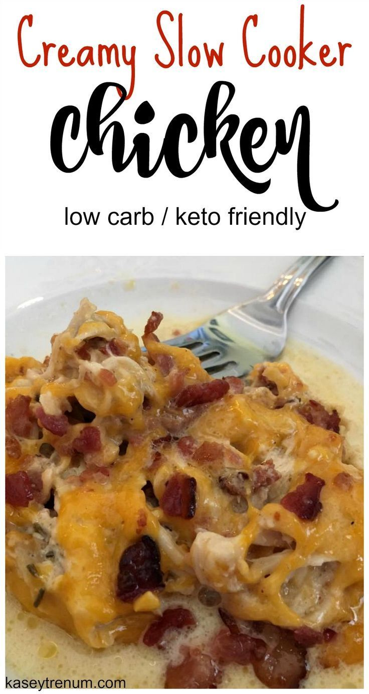 Creamy Slow Cooker Chicken with Bacon & Cheese (low carb & keto)