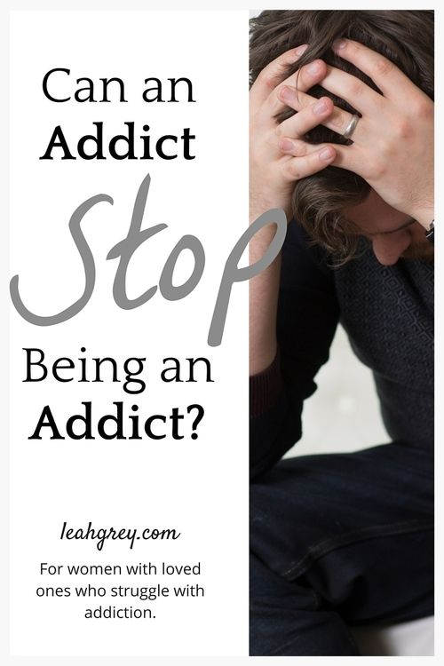 "Faith-based hope, encouragement and community for women with loved ones who struggle with drug & alcohol addiction. | ""Can an Addict Stop Being an Addict?"" 