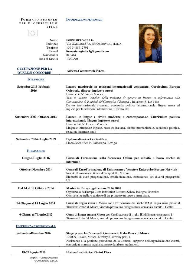 Pagina 1 Curriculum Vitae Di Fornasiero Giulia Informazioni Personalinome Fornasiero Giuliaindirizzo V Curriculum Vitae Relazioni Internazionali Istruzione