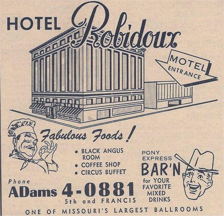 Hotel Robidoux Ad St. Joseph Mo - http://ilovestjosephmo.com/hotel-robidoux-ad-st-joseph-mo