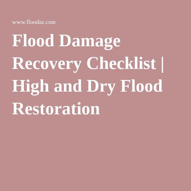 Flood Damage Recovery Checklist | High and Dry Flood Restoration