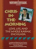 Chris-In-The-Morning from Northern Exposure TV show