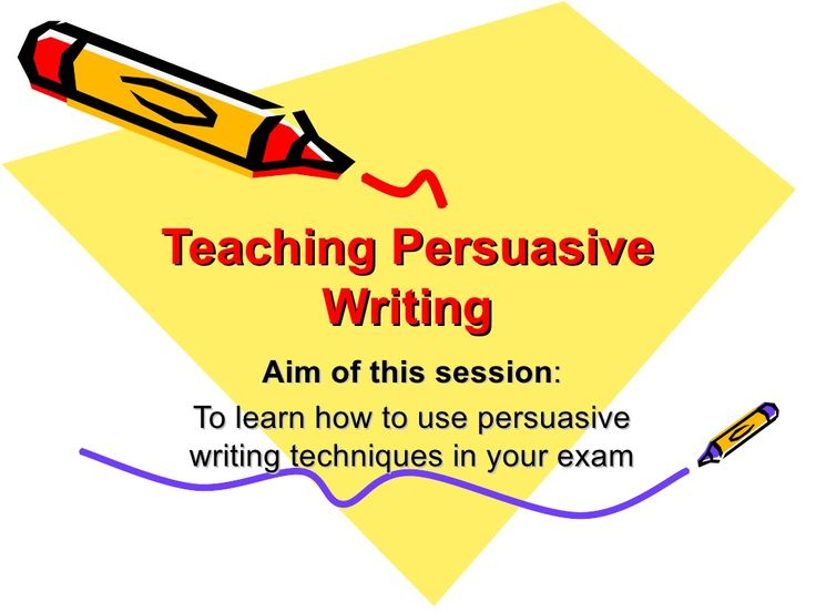 persuasive-writing-12827661 by sparkly via Slideshare