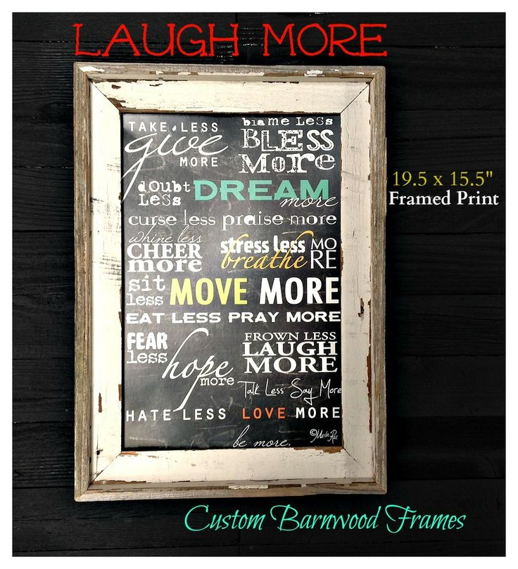custom barnwood frames laugh more framed print 2399 http
