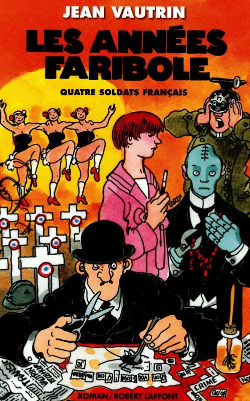 Cover drawing by Tardi for Jean Vautrin's book Les Annéées Parribole