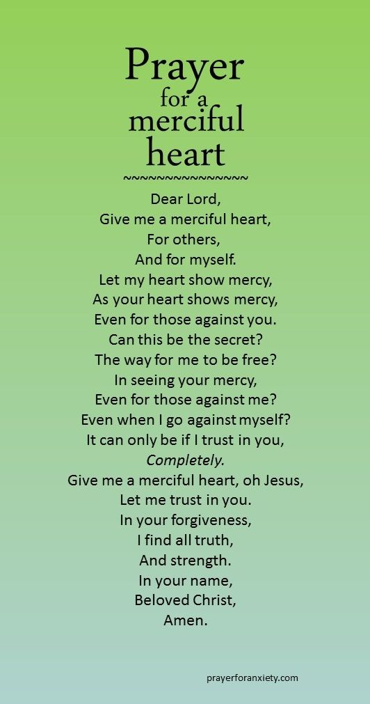 A prayer for a merciful heart. True mercy comes from trust in Jesus.