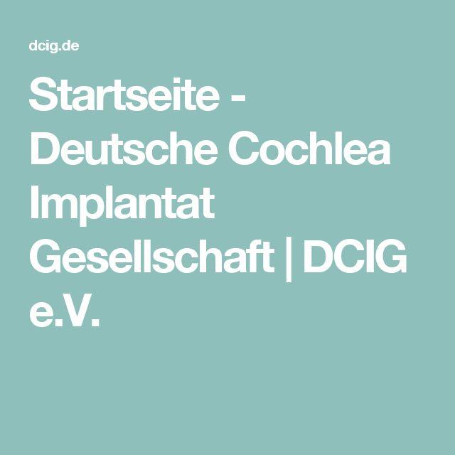 Startseite - Deutsche Cochlea Implantat Gesellschaft | DCIG e.V.
