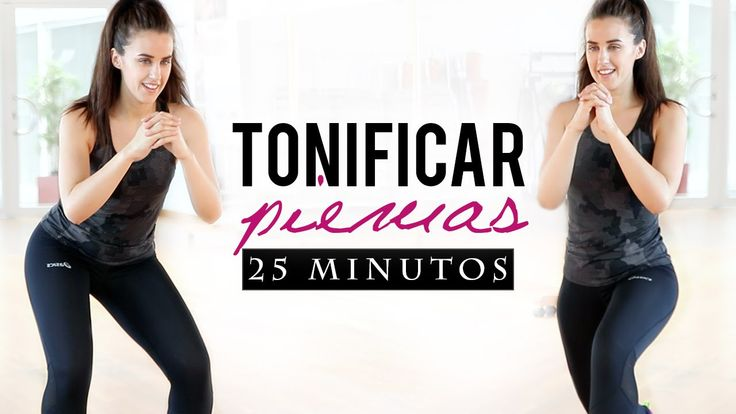 Rutina para tonificar las piernas 25 minutos