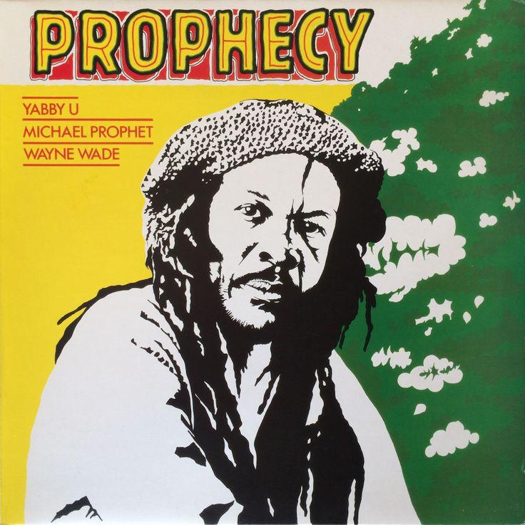 Yabby U, Michael Prophet & Wayne Wade - Prophecy (1982)