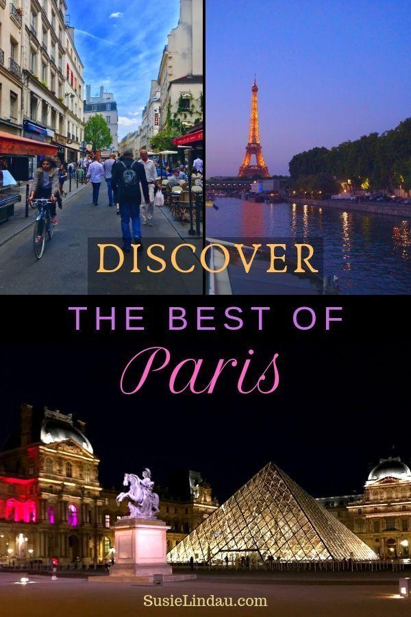The Best Of Paris On Foot Boat And Bike Paris Travel Europe Travel Destinations Paris France Travel