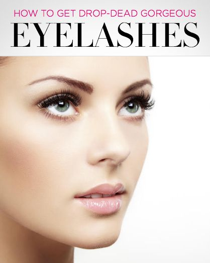 How to get drop dead gorgeous eyelashes