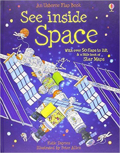 See Inside Space (See Inside) (Usborne See Inside): Amazon.co.uk: Katie Daynes, Peter Allen: 9780746087596: Books
