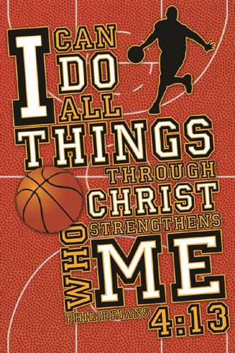 BASKETBALL PRAYER Philippians 4:13 Inspirational Motivational Poster ...