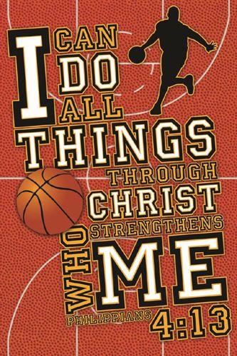BASKETBALL PRAYER Philippians 4:13 Inspirational Motivational Poster ~available at www.sportsposterwarehouse.com