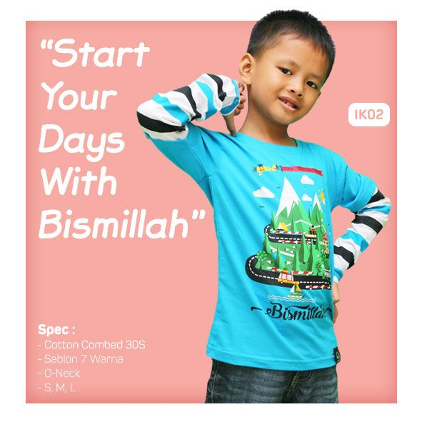 Kaos Anak Muslim Bilhikma IK02 Tema : Start Your Days With Bismillah