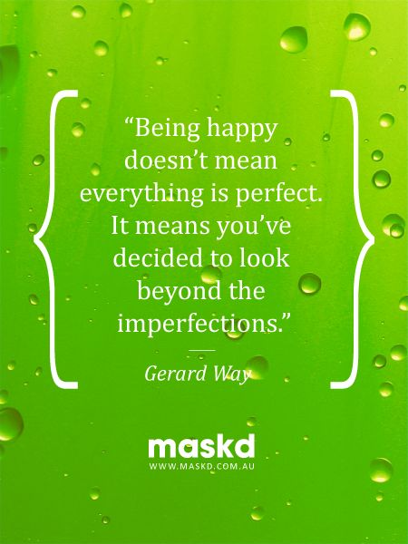 """""""Being happy doesn't mean everything is perfect. It means you've decided to look beyond the imperfections.""""  #loveyourskin #amazing #beautiful #selfie #smile #igers #wow #awesome #acne #beauty #quote #pinterest #pinterestquotes #quotes #thegreenmask #maskd"""