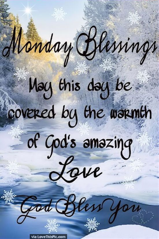 Monday Blessings❤️Each new day is a gift from God. Description from pinterest.com. I searched for this on bing.com/images