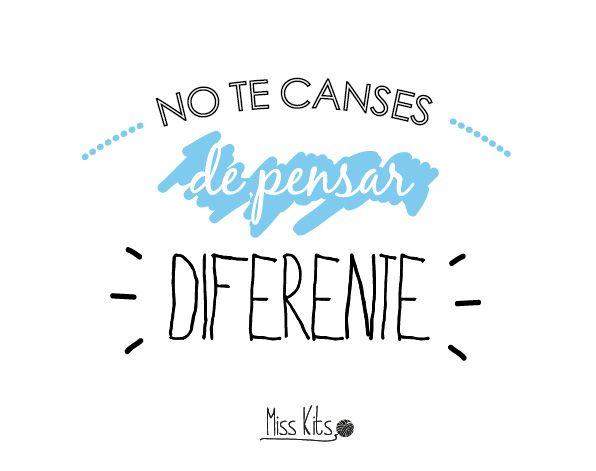 No te canses de pensar diferente #ManifiestoDIY