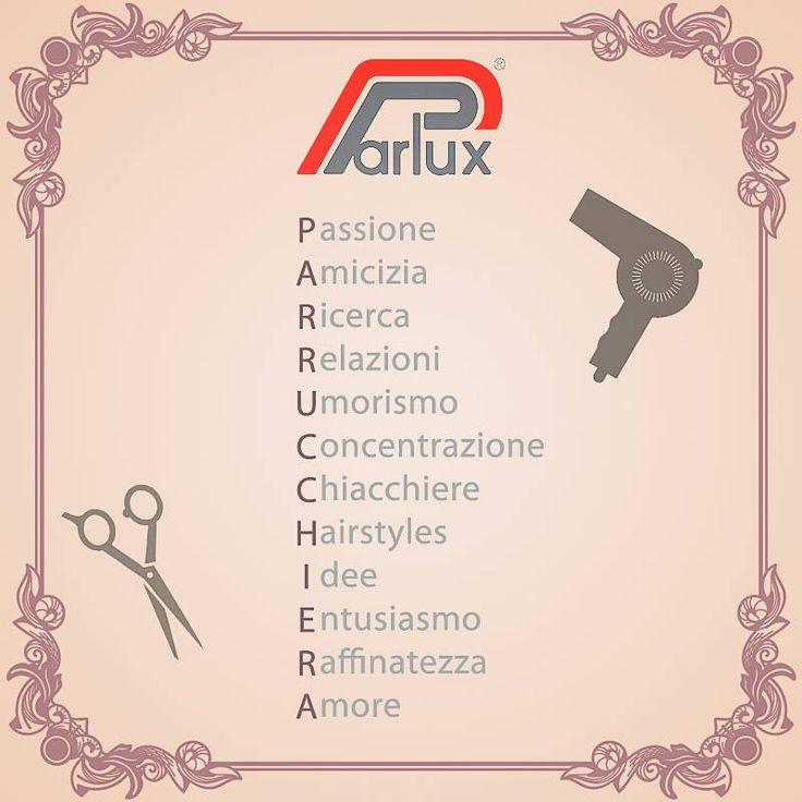In una parola... P A R R U C C H I E R A :) #parrucchiera   #hairdresser   #hairstylist   #Parlux   #ParluxQuotes