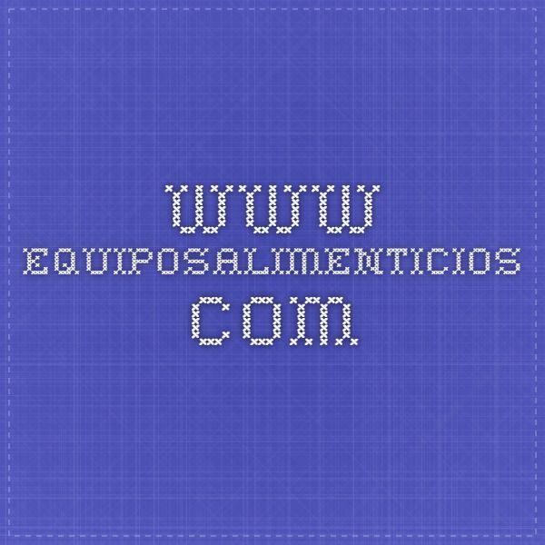 www.equiposalimenticios.com