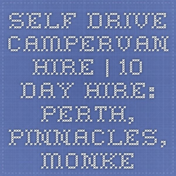 Self Drive Campervan Hire | 10 Day Hire: Perth, Pinnacles, Monkey Mia, Exmouth
