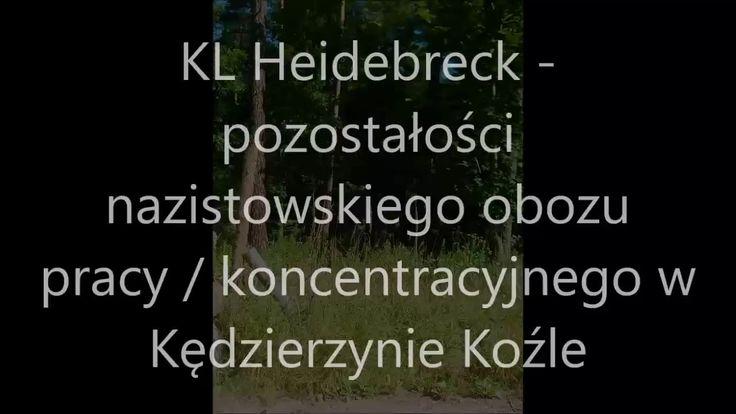 KL Heidebreck - nazistowski obóz w KK - fotocast z włóczęgi po ruinach - pozostałościach byłego obozu pracy przymusowej i koncentracyjnego w Kędzierzynie Koźle ( http://www.pwljm.pl/bhp-kedzierzyn-kozle/ ), chociaż w czasie II wojny światowej Heidebreck