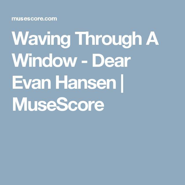 Waving Through A Window - Dear Evan Hansen | MuseScore