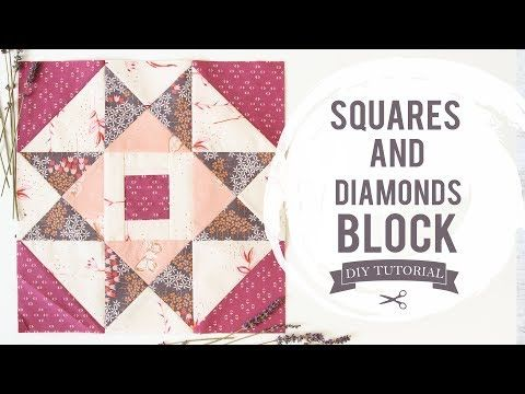 How to make a Squares and Diamond Quilt Block Tutorial - YouTube