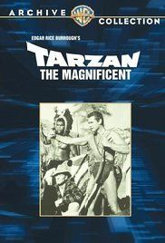 Download Film Tarzan The Magnificent. Tarzan must escort his prisoner Coy Banton out of the jungle to the authorities. The boat is blown up by Coy's father and brothers. In addition to Coy Tarzan must now lead five more of the ...