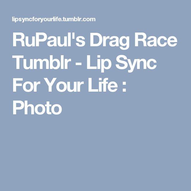 RuPaul's Drag Race Tumblr - Lip Sync For Your Life : Photo