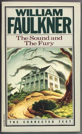 How I went from abhorring to absolutely loving The Sound and the Fury by William Faulkner.