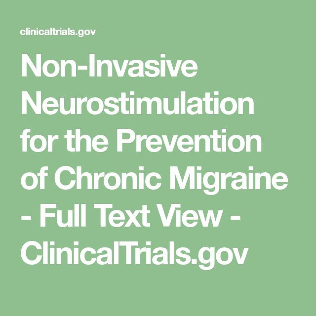 Non-Invasive Neurostimulation for the Prevention of Chronic Migraine - Full Text View - ClinicalTrials.gov