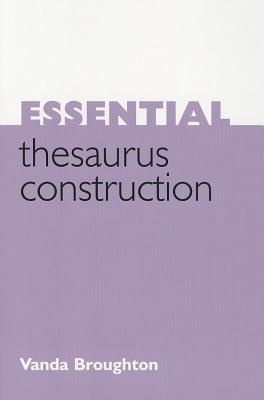 Essential Thesaurus Construction
