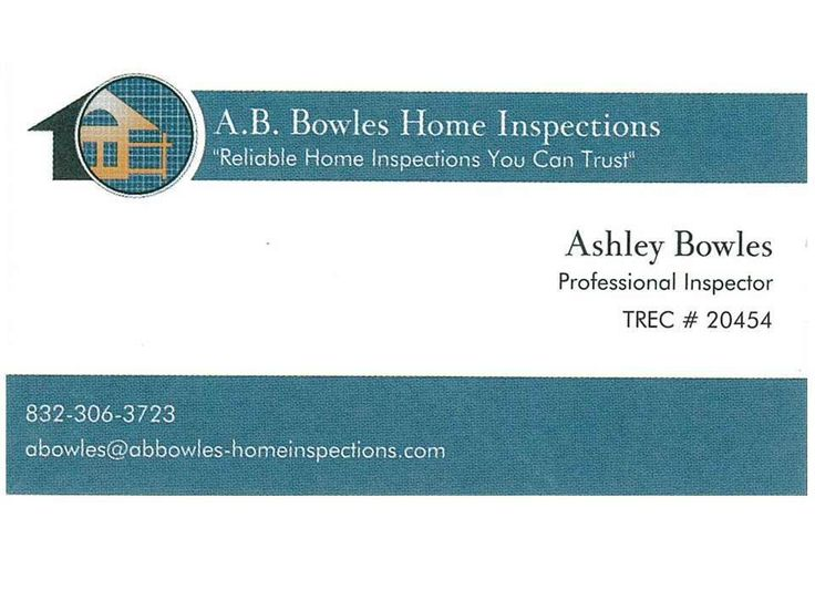 Ashley Bowles 832-306-3723  http://www.har.com/ab-bowles-home-inspections-/broker_ABHI01