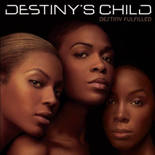 Destiny's Child. Grew up with them, and loved this group so much!!