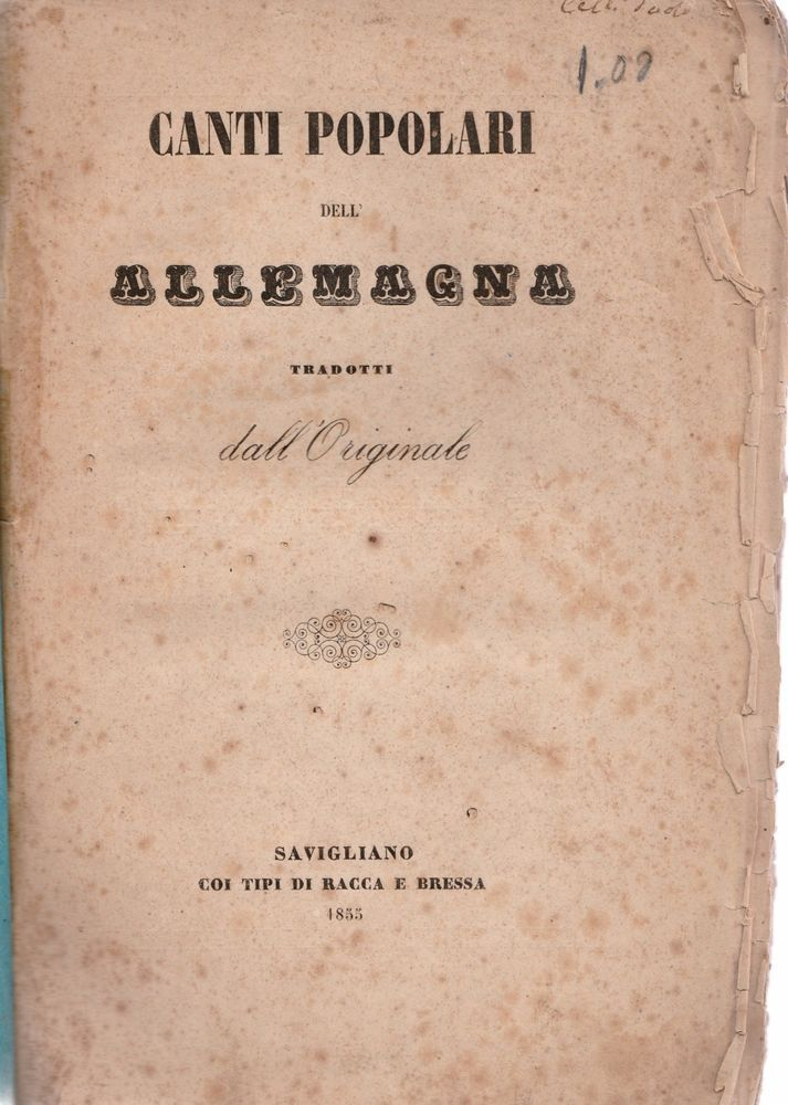 AA.VV. Canti Popolari dell'Allemagna tradotti dall'originale Savigliano 1855