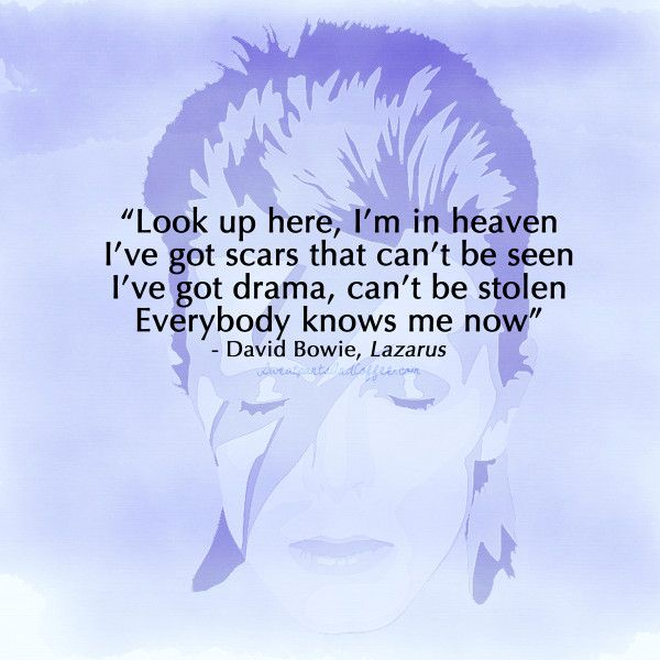 David Bowie quote, Lazarus