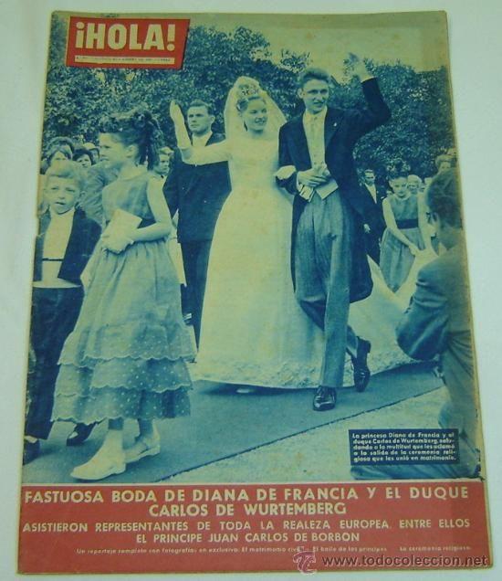 REVISTA HOLA Nº 831 -30 JULIO AL 6 AGOSTO DE 1960-BODA DIANA DE FRANCIA Y CARLOS DE WURTEMBERG (Coleccionismo - Revistas y Periódicos Modernos (a partir de 1.940) - Revista Hola)