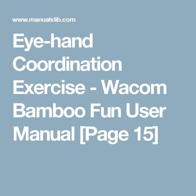 Eye-hand Coordination Exercise - Wacom Bamboo Fun User Manual [Page 15]