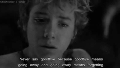 """""""Never say goodbye because goodbye means going away,and going away means forgetting."""" peter pan (2003)<<<< MY HEART HURTS!"""