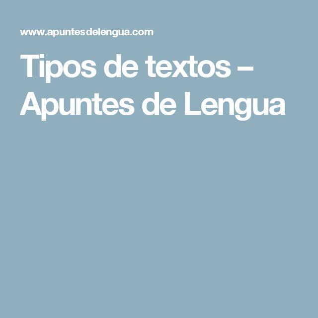 Tipos de textos – Apuntes de Lengua