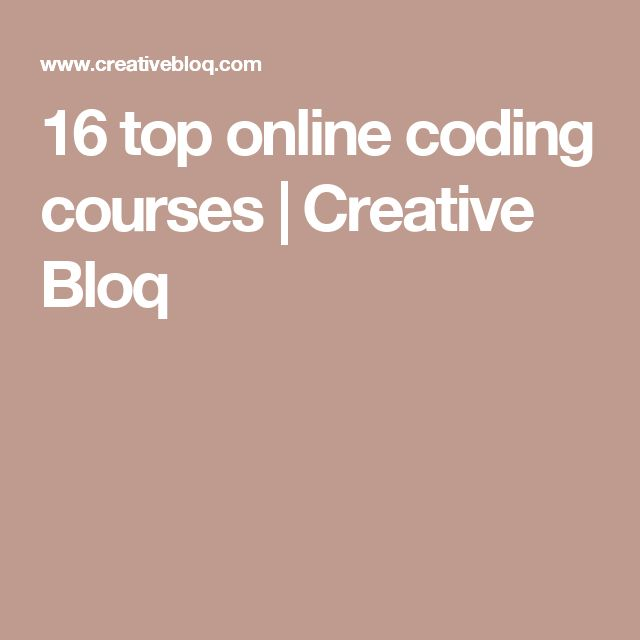 16 top online coding courses | Creative Bloq