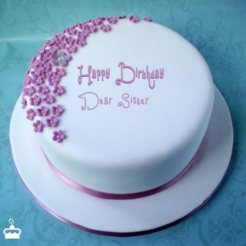 Happy Birthday Dear Sister - Cake With Name