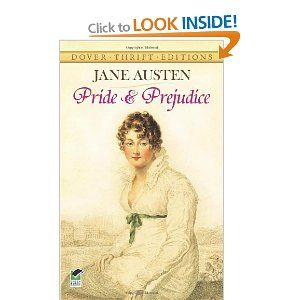 Besides Dorothy Dunnett's Lymond Chronicles, I would choose Jane Austen's Pride and Prejudice as a book to love and cherish and memorize. This image from Amazon.: Worth Reading, Dover Thrift, Prejudice Dover, Books Worth, Pride And Prejudice, Jane Austen, Favorite Book