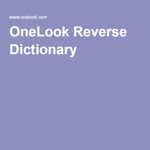 OneLook Reverse Dictionary