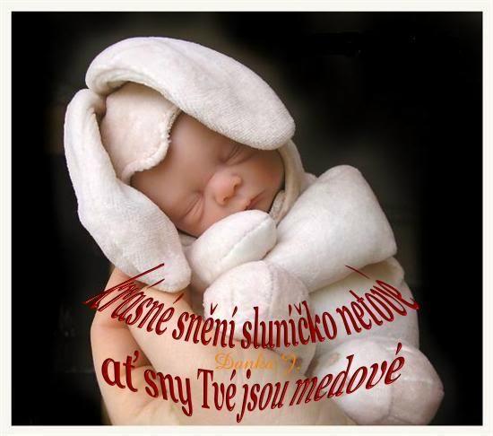 Krásne snenie slniečka netové, nech sny vaše sú medové :)