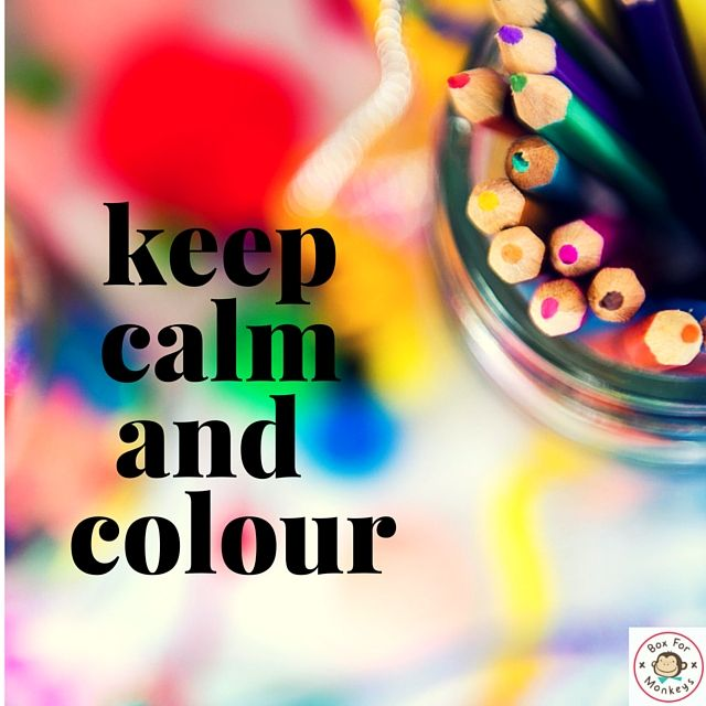 Keep calm and colour. Colouring in quote.