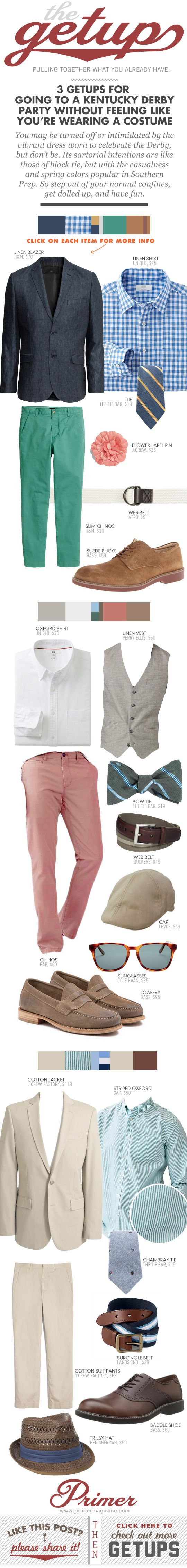 You may be turned off or intimidated by the vibrant dress worn to celebrate the Derby, but don't be. Its sartorial intentions are like those of black tie, but with the casualness and spring colors popular in Southern Prep. So step out of your normal confines, get dolled up, and have fun.