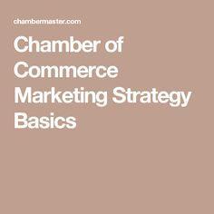 Chamber of Commerce Marketing Strategy Basics
